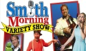 Smith Morning Variety Show