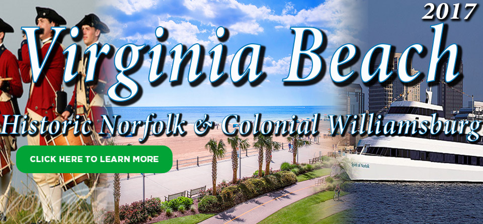 Virginia Beach, Historic Norfolk, and Colonial Williamsburg