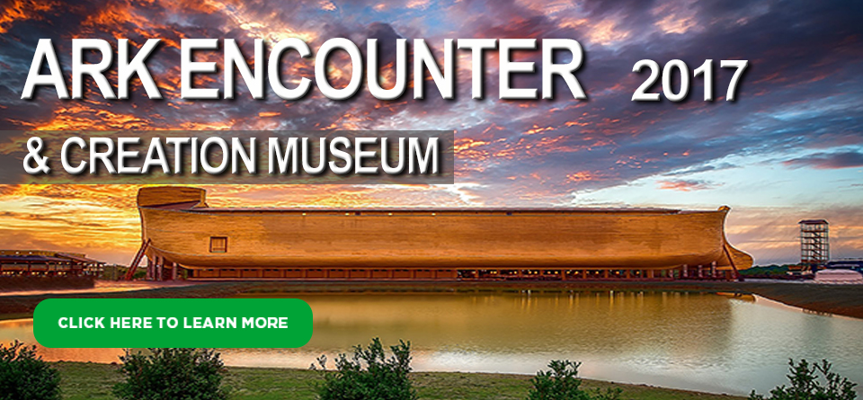 The Ark Encounter and Creation Museum