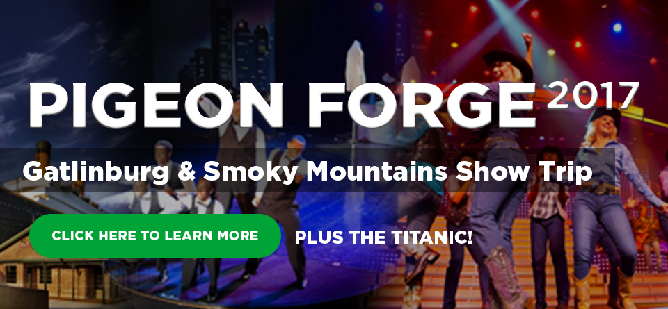 Pigeon Forge, Gatlinburg, & The Smoky Mountains