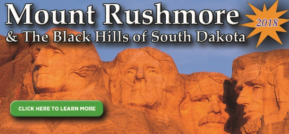 Mount Rushmore & The Black Hills of South Dakota
