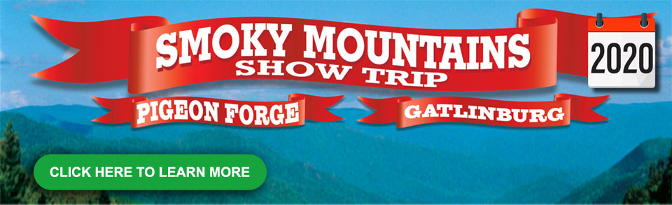 Pigeon Forge & The Smoky Mountains Show Trip